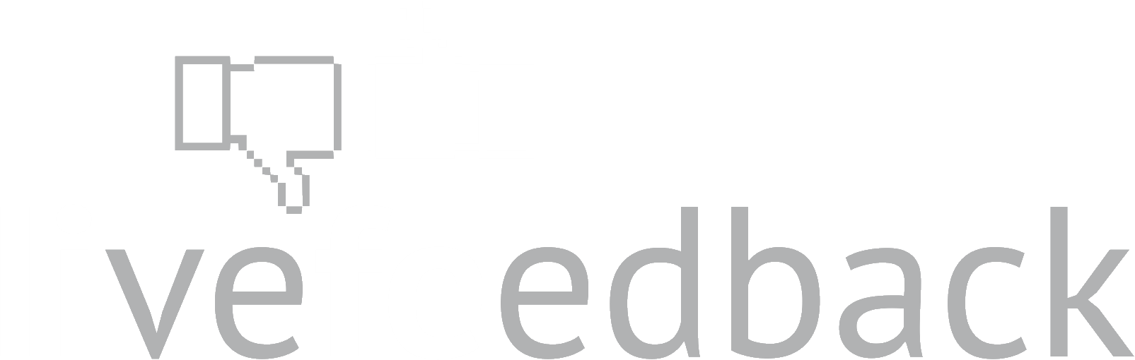 life - live feedback